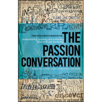 The Passion Conversation: Understanding, Sparking, and Sustaining Word of Mouth Marketing by Robbin Phillips, 9781118533338