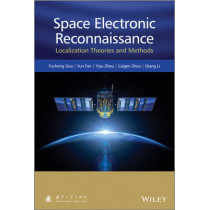 Space Electronic Reconnaissance: Localization Theories and Methods by Fucheng Guo, 9781118542194
