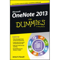 OneNote 2013 For Dummies by James H. Russell, 9781118550564