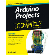 Arduino Projects For Dummies by Brock Craft, 9781118551479