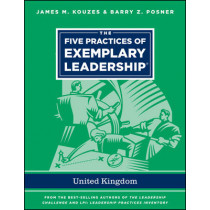 The Five Practices of Exemplary Leadership - United Kingdom by James M. Kouzes, 9781118556375