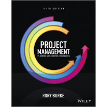 Project Management: Planning and Control Techniques by Rory Burke, 9781118561256