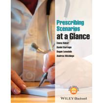 Prescribing Scenarios at a Glance by Emma Baker, 9781118570869