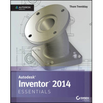 Inventor 2014 and Inventor LT 2014 Essentials: Autodesk Official Press by Thom Tremblay, 9781118575208