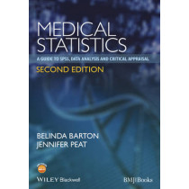 Medical Statistics: A Guide to SPSS, Data Analysis and Critical Appraisal by Belinda Barton, 9781118589939