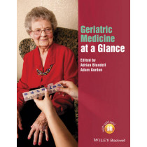 Geriatric Medicine at a Glance by Adrian Blundell, 9781118597644