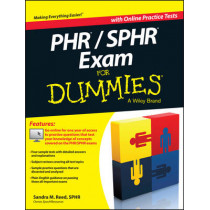 PHR / SPHR Exam For Dummies by Sandra M. Reed, 9781118603628