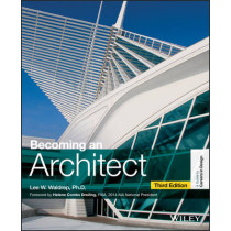 Becoming an Architect by Lee W. Waldrep, 9781118612132