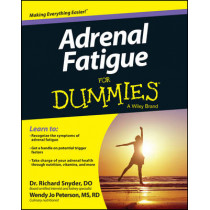 Adrenal Fatigue For Dummies by Richard Snyder, 9781118615805