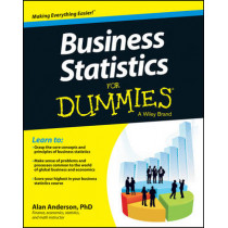 Business Statistics For Dummies by Alan Anderson, 9781118630693