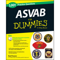 1,001 ASVAB Practice Questions For Dummies (+ Free Online Practice) by Rod Powers, 9781118646311