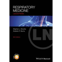 Lecture Notes: Respiratory Medicine by Stephen J. Bourke, 9781118652329