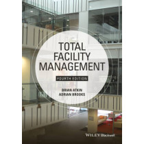 Total Facility Management by Brian Atkin, 9781118655382