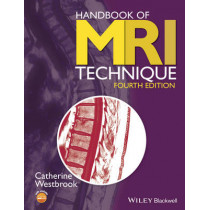 Handbook of MRI Technique by Catherine Westbrook, 9781118661628