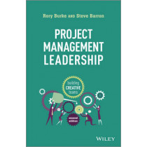 Project Management Leadership: Building Creative Teams by Rory Burke, 9781118674017