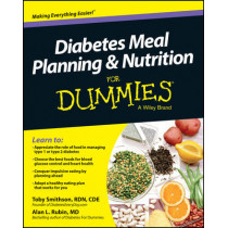 Diabetes Meal Planning and Nutrition For Dummies by Toby Smithson, 9781118677537