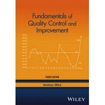 Fundamentals of Quality Control and Improvement by Amitava Mitra, 9781118705148