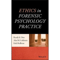 Ethics in Forensic Psychology Practice by Randy K. Otto, 9781118712047