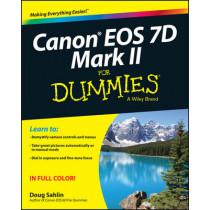 Canon EOS 7D Mark II For Dummies by Doug Sahlin, 9781118722909