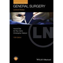 Lecture Notes: General Surgery: with Wiley E-Text by Harold Ellis, 9781118742051