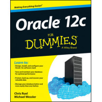 Oracle 12c For Dummies by Chris Ruel, 9781118745311