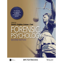 Forensic Psychology by David A. Crighton, 9781118757789