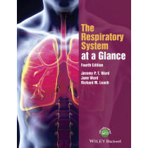 The Respiratory System at a Glance by Jeremy P. T. Ward, 9781118761076