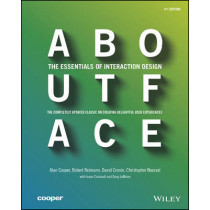 About Face: The Essentials of Interaction Design by Alan Cooper, 9781118766576