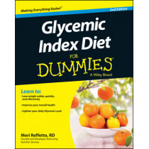 Glycemic Index Diet For Dummies by Meri Reffetto, 9781118790564