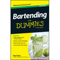Bartending For Dummies by Ray Foley, 9781118791264