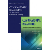 Combinatorial Reasoning: An Introduction to the Art of Counting Set by Duane DeTemple, 9781118830833