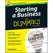 Starting a Business for Dummies for Dummies 4E UK by Colin Barrow, 9781118837344