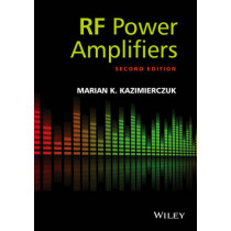 RF Power Amplifiers by Marian K. Kazimierczuk, 9781118844304