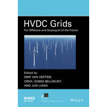 HVDC Grids: For Offshore and Supergrid of the Future by Dirk Van Hertem, 9781118859155