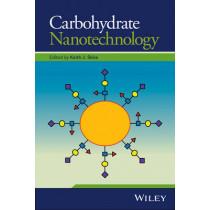 Carbohydrate Nanotechnology by Keith J. Stine, 9781118860533
