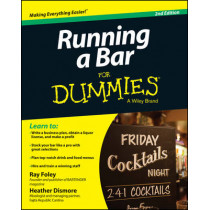 Running a Bar For Dummies by Ray Foley, 9781118880722