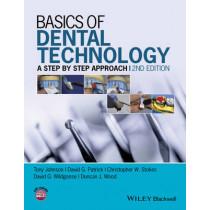 Basics of Dental Technology: A Step by Step Approach by Tony Johnson, 9781118886212