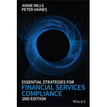 Essential Strategies for Financial Services Compliance by Annie Mills, 9781118906132