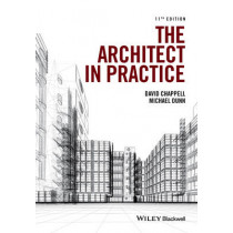 The Architect in Practice by David Chappell, 9781118907733