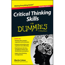 Critical Thinking Skills For Dummies by Martin Cohen, 9781118924723
