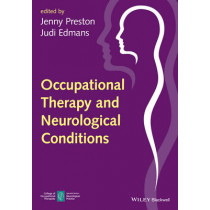 Occupational Therapy and Neurological Conditions by Jenny Preston, 9781118936115