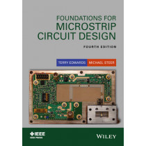 Foundations for Microstrip Circuit Design by Terry C. Edwards, 9781118936191