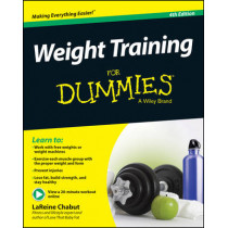 Weight Training For Dummies by LaReine Chabut, 9781118940747