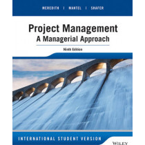 Project Management: A Managerial Approach by Jack R. Meredith, 9781118945834