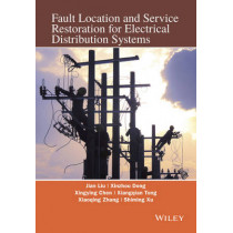 Fault Location and Service Restoration for Electrical Distribution Systems by Jian-Guo Liu, 9781118950258