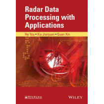 Radar Data Processing With Applications by You He, 9781118956861