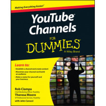 YouTube Channels For Dummies by Rob Ciampa, 9781118958179