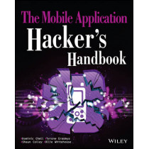 The Mobile Application Hacker's Handbook by Dominic Chell, 9781118958506