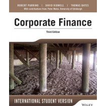 Fundamentals of Corporate Finance by Robert Parrino, 9781118961292