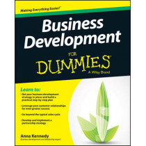 Business Development For Dummies by Anna Kennedy, 9781118962718